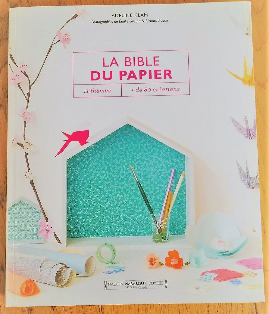 La Bible Du Papier De Adeline Klam - Activité Manuelle pour Activité Manuelle En Papier