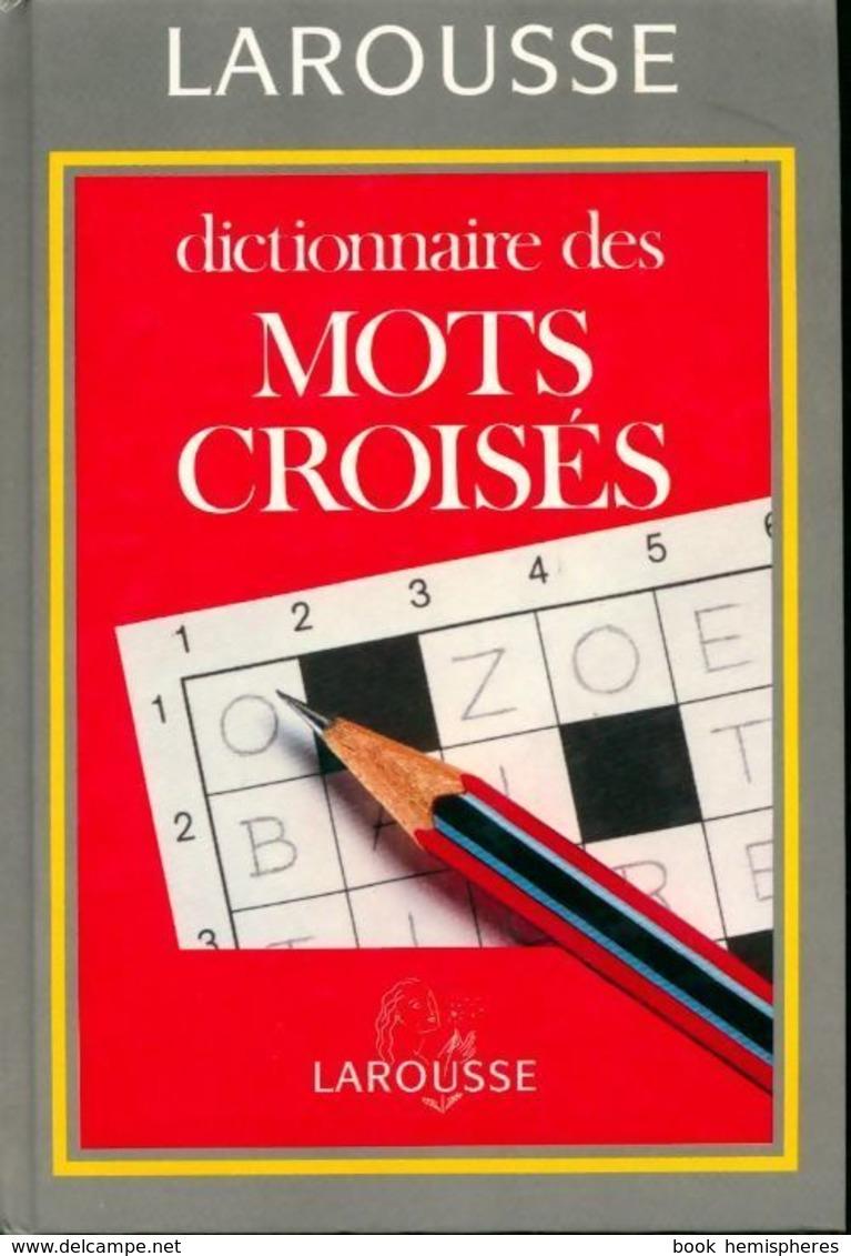 La Bibliothèque Du Cruciverbiste - Cruciverbiste.club encequiconcerne Pas Simple Du Tout Mots Fleches