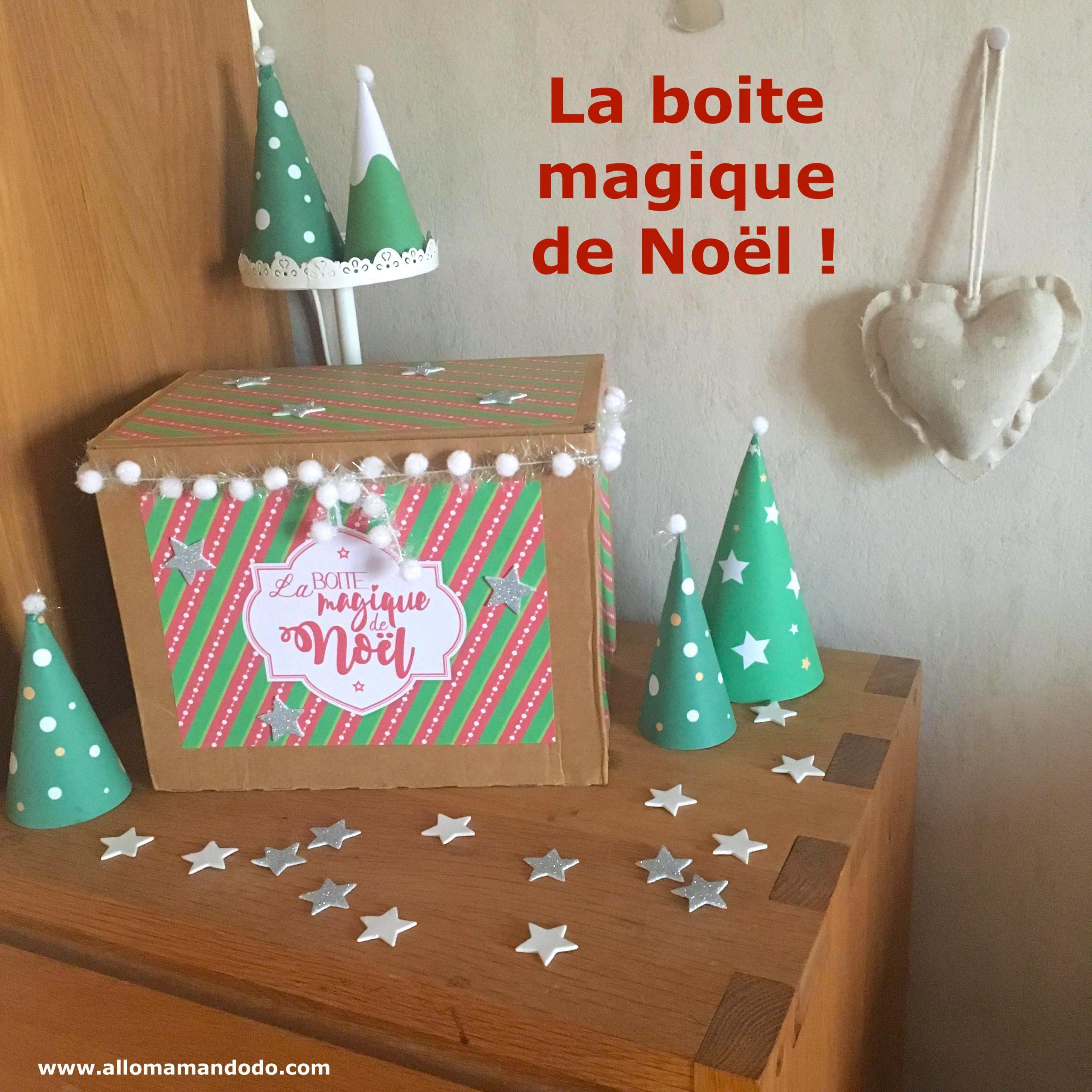 La Boite Magique De Noël (Alternative Facile Au Calendrier destiné Boite De Noel A Imprimer