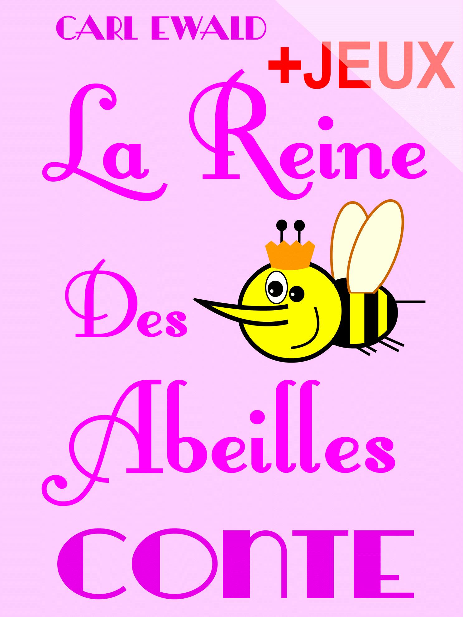 La Reine Des Abeilles - Conte Pour Enfants encequiconcerne Jeux De Mots Pour Enfants