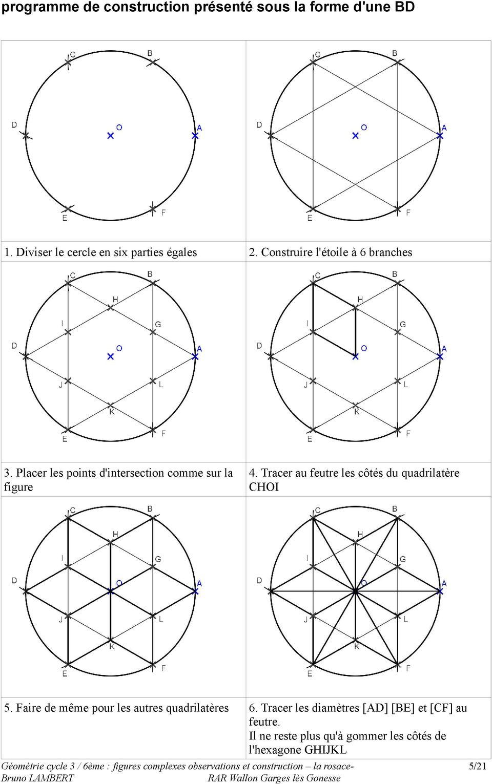 La Rosace. Géométrie Cycle 3 / 6Ème : Figures Complexes dedans Dessiner Une Rosace