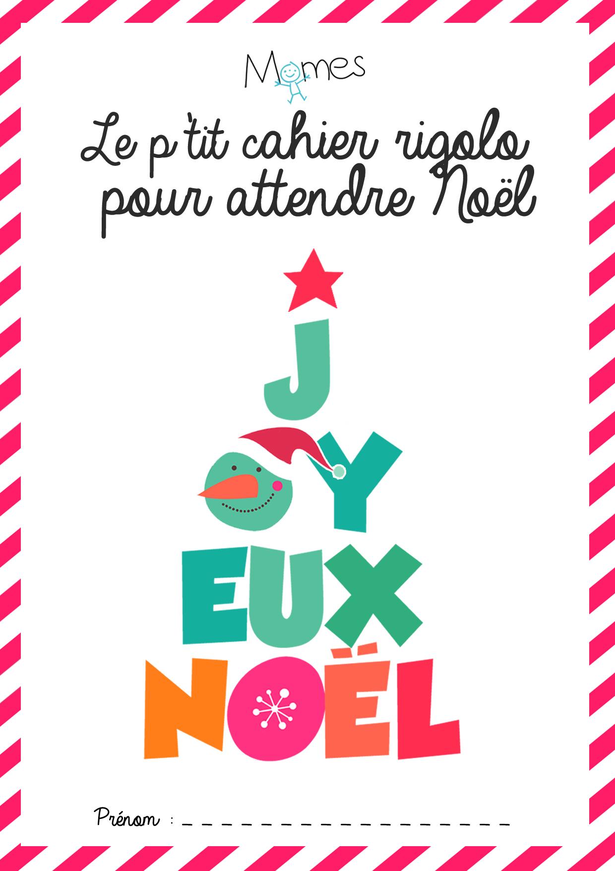Le Cahier D'activités De Noël À Imprimer - Momes dedans Cahier De Vacances Maternelle À Imprimer