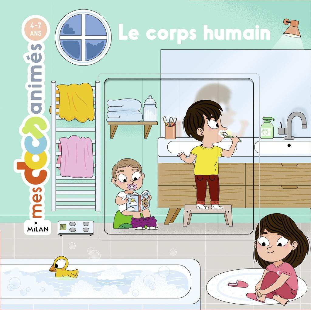 Le Corps Humain - Editions Milan destiné Le Corps Humain En Maternelle