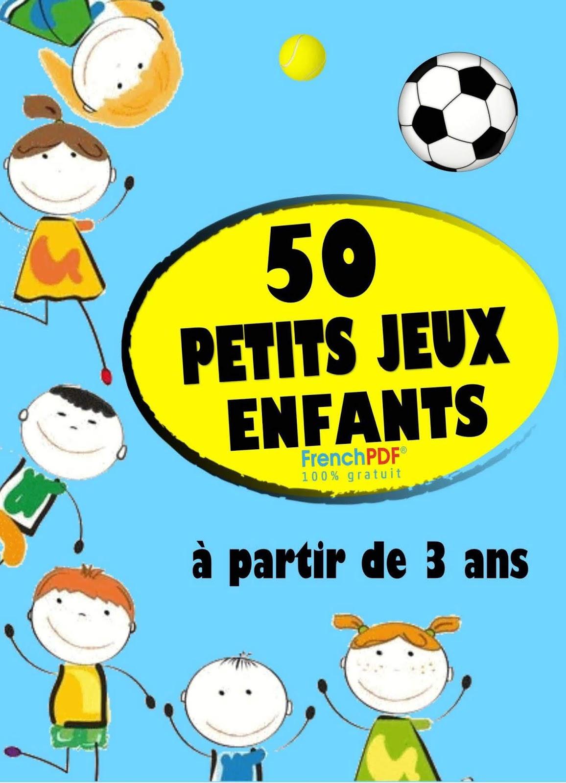 Le Livre : 50 Jeux Pour Enfants intérieur Jeux Pour Enfan Gratuit