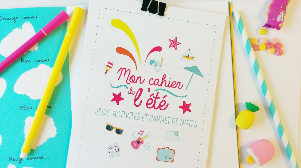Le Super Cahier Vacances Pour Enfants À Imprimer ! - Momes encequiconcerne Journal De Vacances A Imprimer