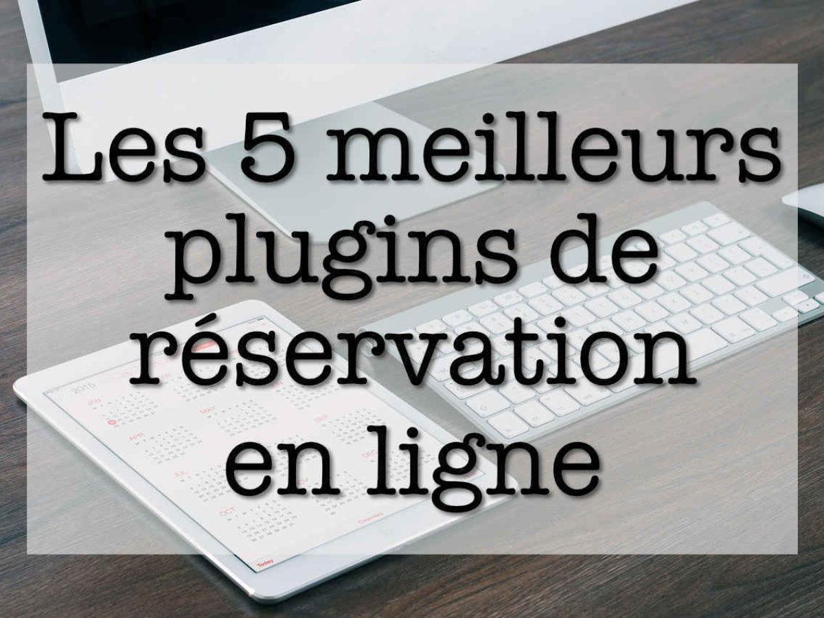 Les 5 Meilleurs Plugins Gratuits De Réservation En Ligne serapportantà Puissance 4 En Ligne Gratuit