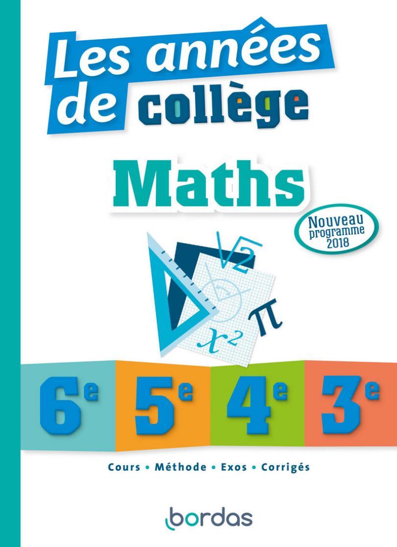 Les Années De Collège Maths * Ouvrage D'entraînement concernant Cahier De Vacances Gratuit A Imprimer 6Eme 5Eme