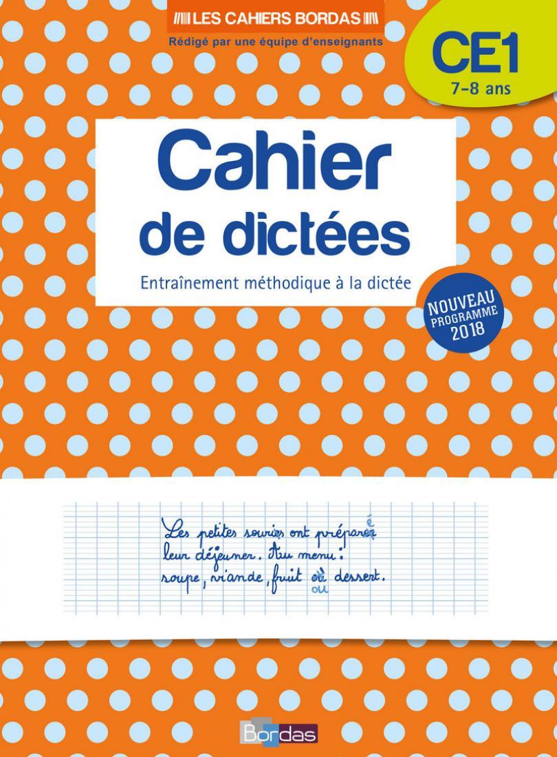 Les Cahiers Bordas - Cahier De Dictées Ce1 - 7-8 Ans intérieur Exercice D Écriture Ce2