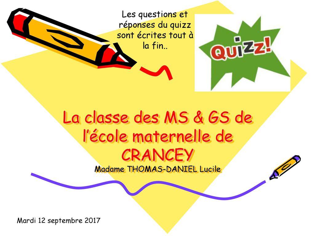 Les Questions Et Réponses Du Quizz Sont Écrites Tout À La concernant Quizz Pour Maternelle