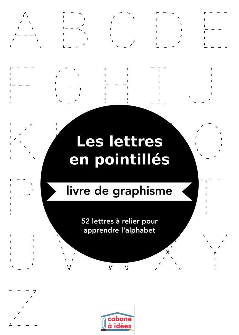 Lettres En Pointillés - Cabane À Idées destiné Alphabet En Pointillé A Imprimer