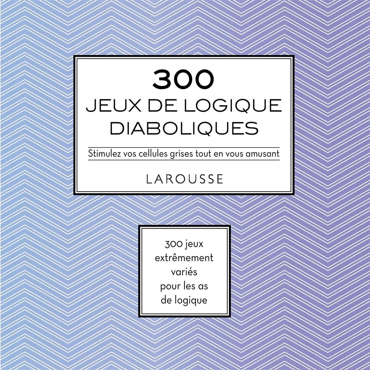Livre 300 Jeux Logique Diabol | Messageries Adp pour Je De Logique