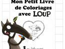 Livre De Coloriages Avec Loup - My Little Concept avec Cahier Coloriage A Imprimer