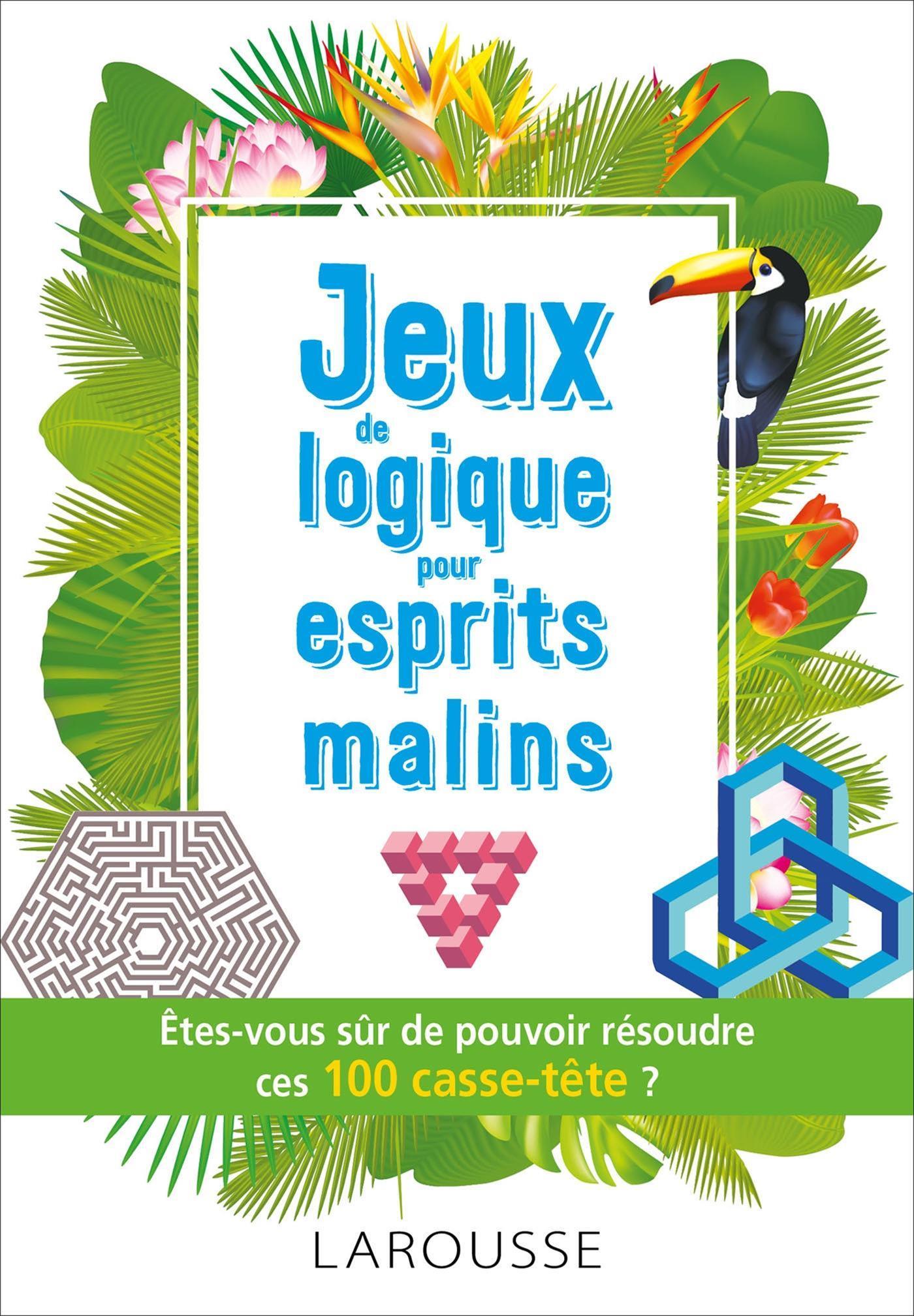 Livre Jeux De Logique Pour Esprits Malins | Messageries Adp à Je De Logique