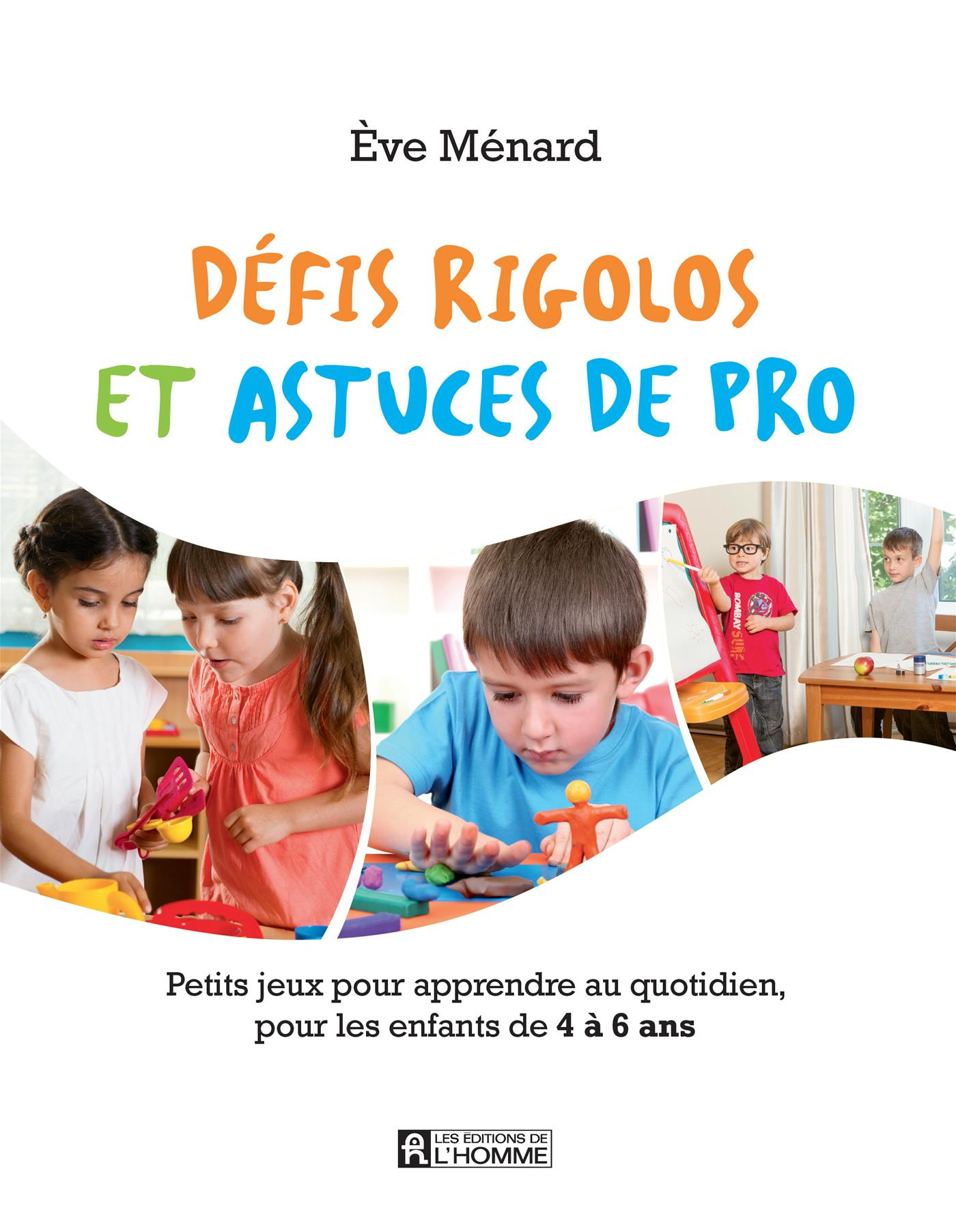 Livre Numérique Epub Défis Rigolos Et Astuces De Pro serapportantà Jeux Pour Enfant De 4 Ans