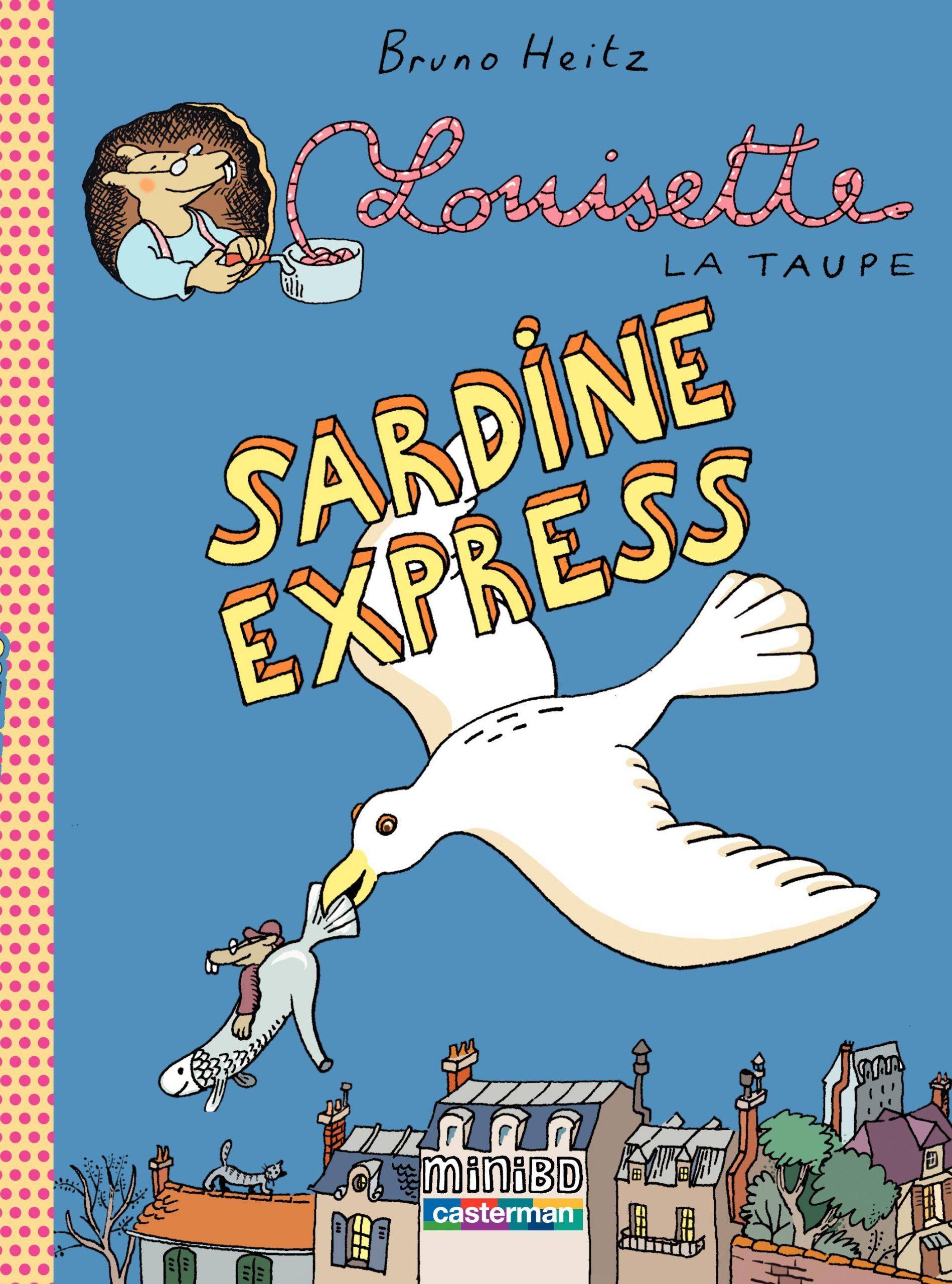Louisette La Taupe (Tome 2) - Sardine Express serapportantà La Taupe Musique