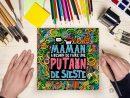 Maman A Besoin D'une Putain De Sieste » : Le Cahier De tout Cahier Coloriage A Imprimer