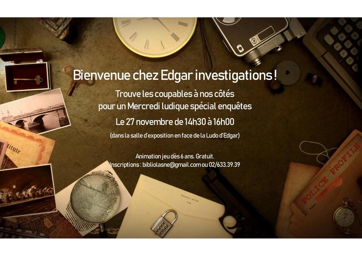 Mercredi Ludique : Edgar Investigations — Site De Lasne à Jeux De 6 Ans Gratuit