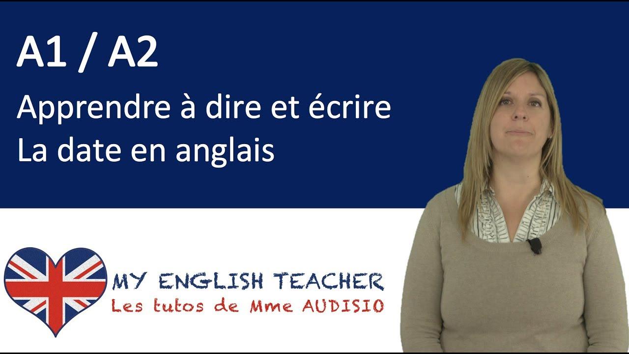 Méthodologie : Apprendre À Dire Et Écrire La Date En Anglais - Tuto Anglais  Gratuit - A1 / A2 tout Apprendre A Ecrire Gratuit