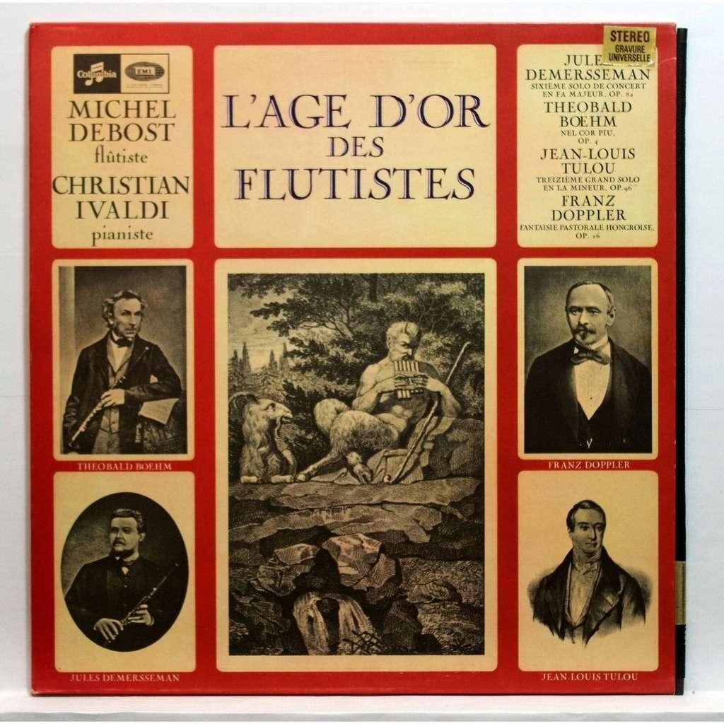 Michel Debost / Christian Ivaldi L'age D'or Des Flutistes / Golden Age Of  The Flutists à Mineur D Or