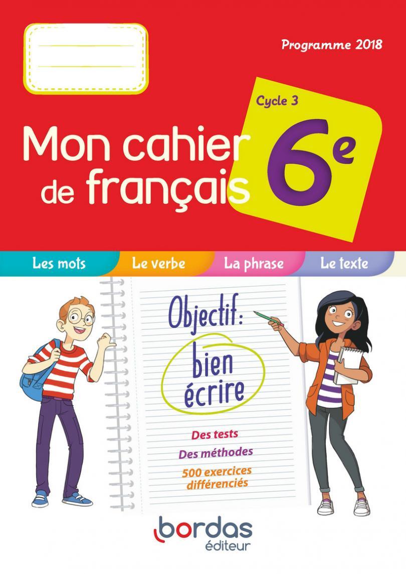 Mon Cahier De Français 6E * Cahier De L'élève (Ed. 2019 pour Cahier De Vacances Gratuit A Imprimer 6Eme 5Eme