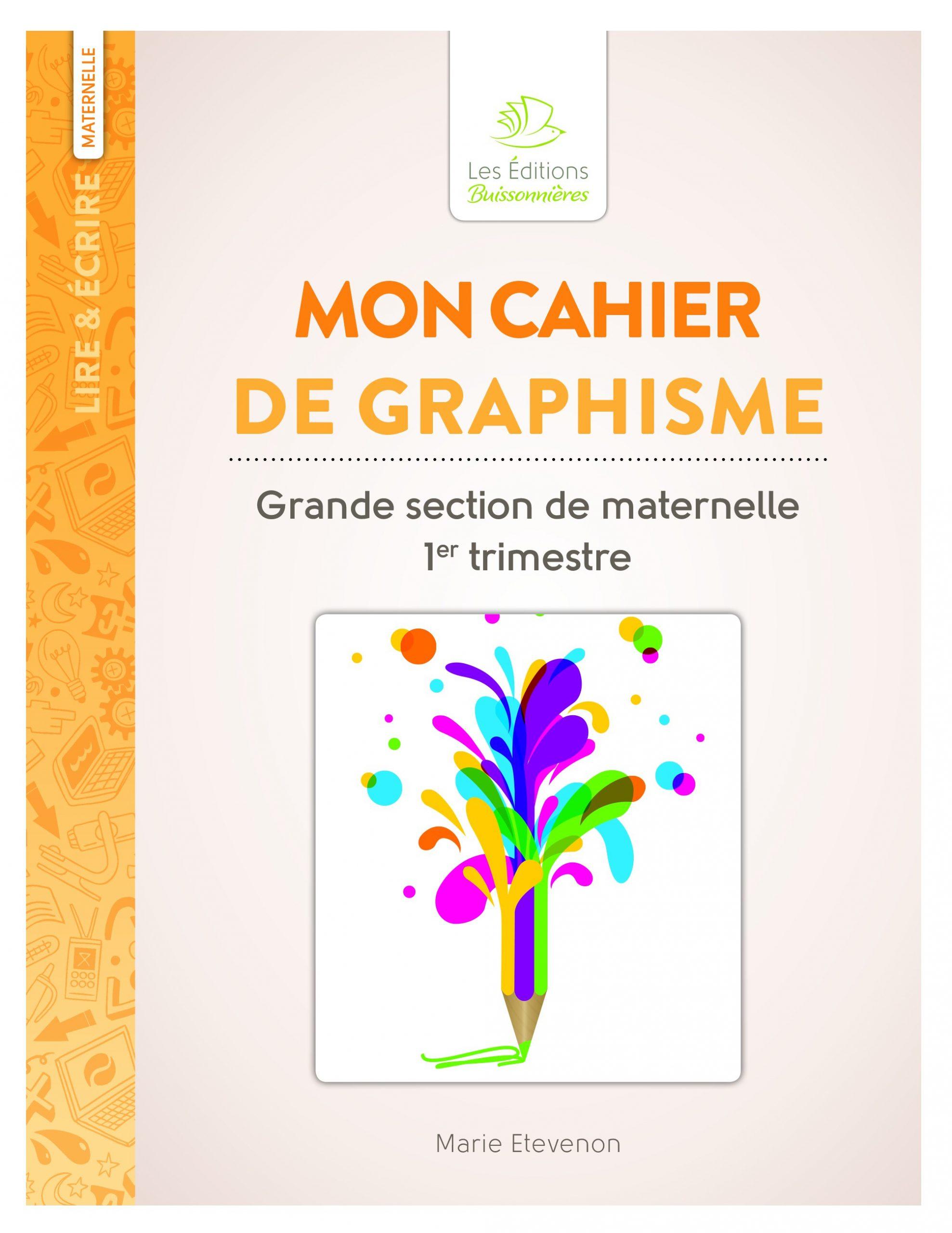 Mon Cahier De Graphisme Grande Section De Maternelle - Scop destiné Cahier De Vacances Maternelle À Imprimer