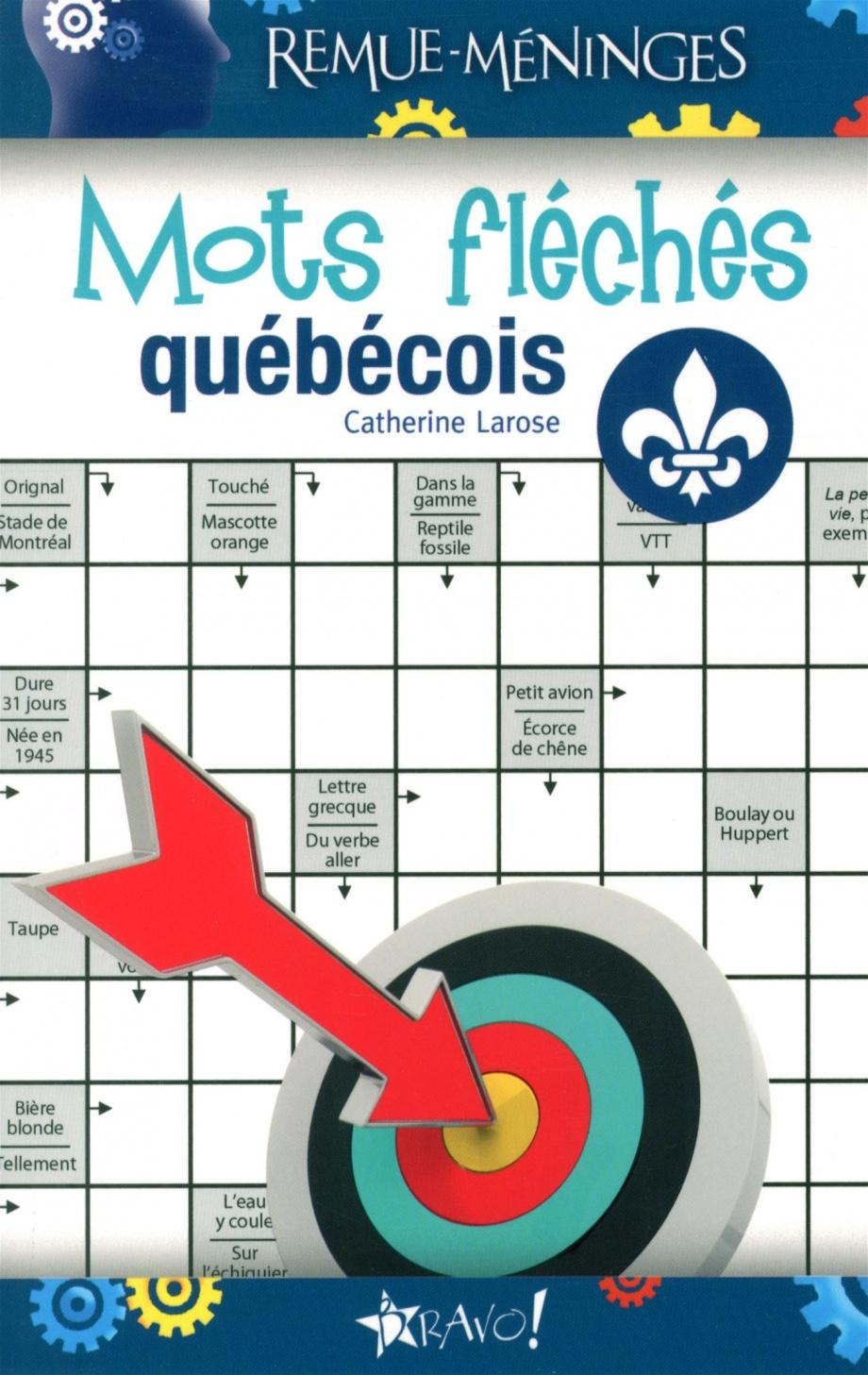 Mots Fléchés Québécois Par Catherine Larose | Loisirs | Jeux encequiconcerne Mots Fléchés Facile