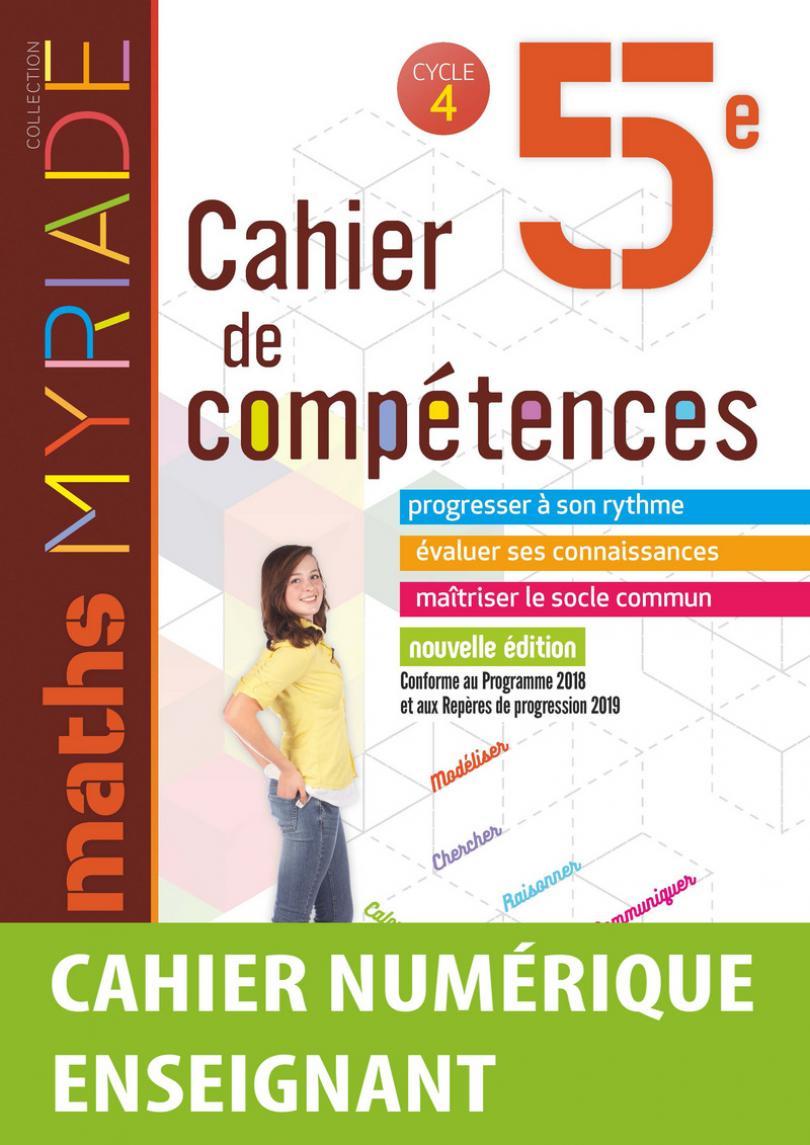 Myriade - Cahier De Compétences - Mathématiques 5E * Cahier intérieur Cahier De Vacances Gratuit En Ligne