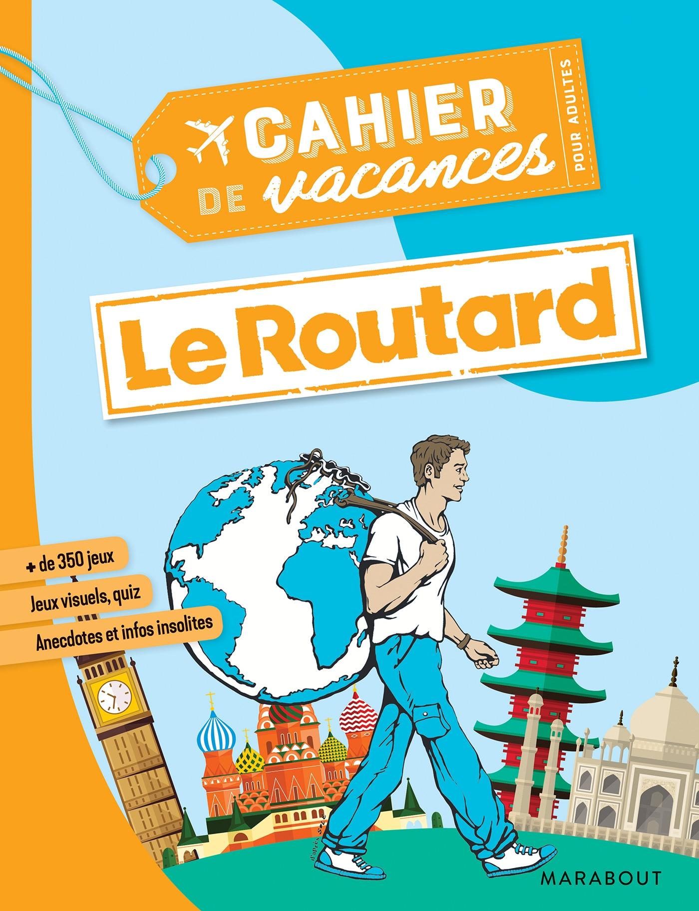 Nouveau : Le Cahier De Vacances Pour Adultes Du Routard Est avec Cahier De Vacances Gratuit En Ligne