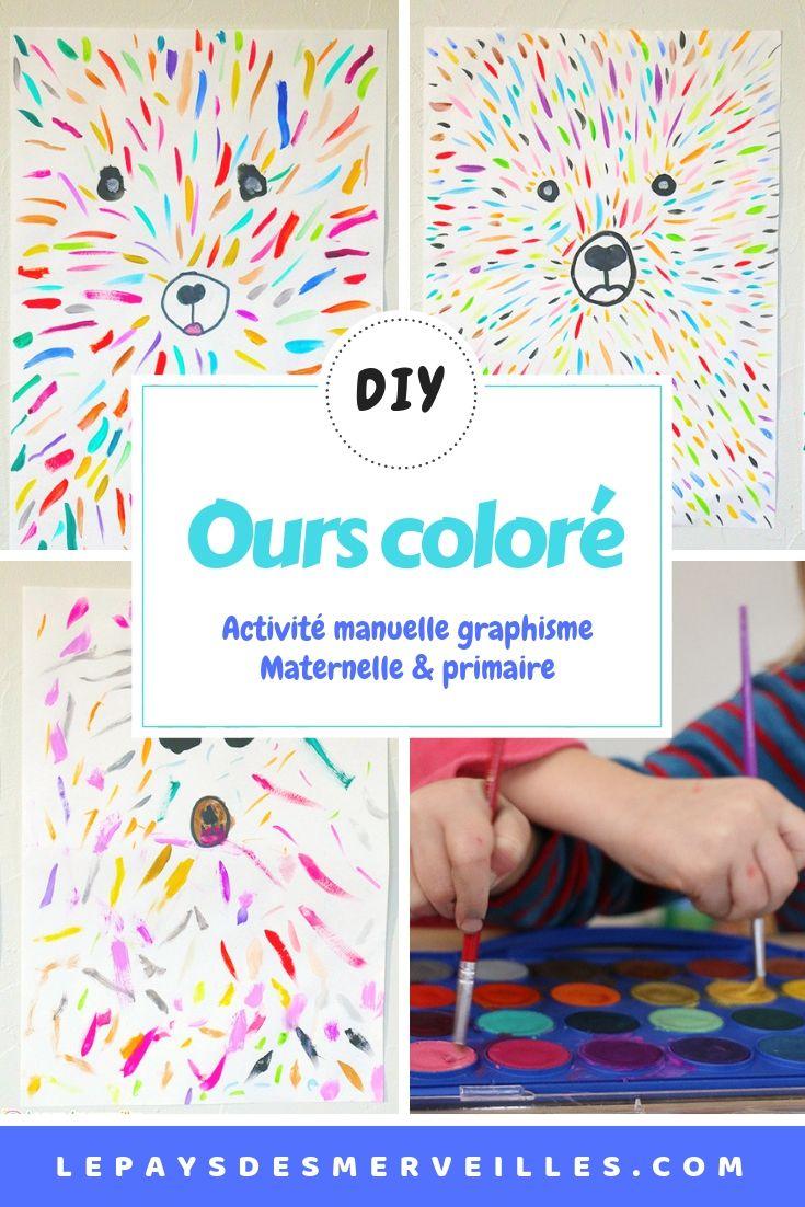 Ours Coloré (Art Visuel Et Graphisme) | Travaux Manuels dedans Activité Manuelle 4 Ans