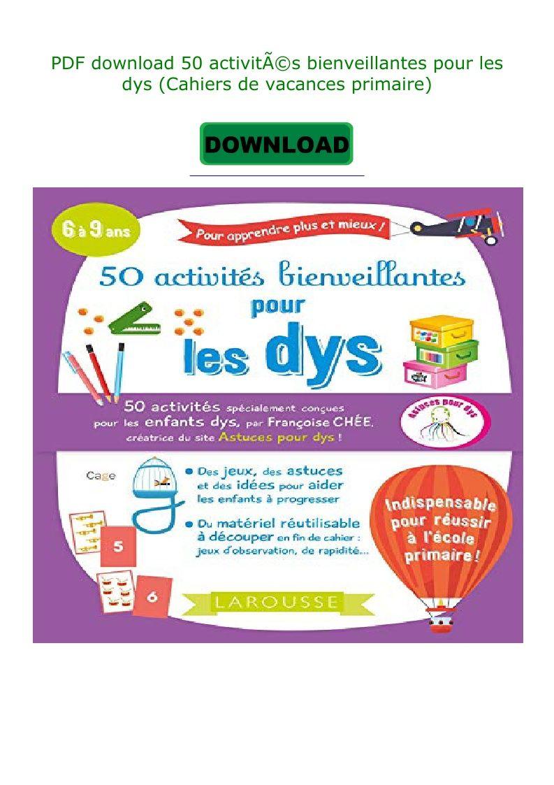 Pdf Download 50 Activitã©S Bienveillantes Pour Les Dys pour Cahier De Vacances Maternelle Pdf