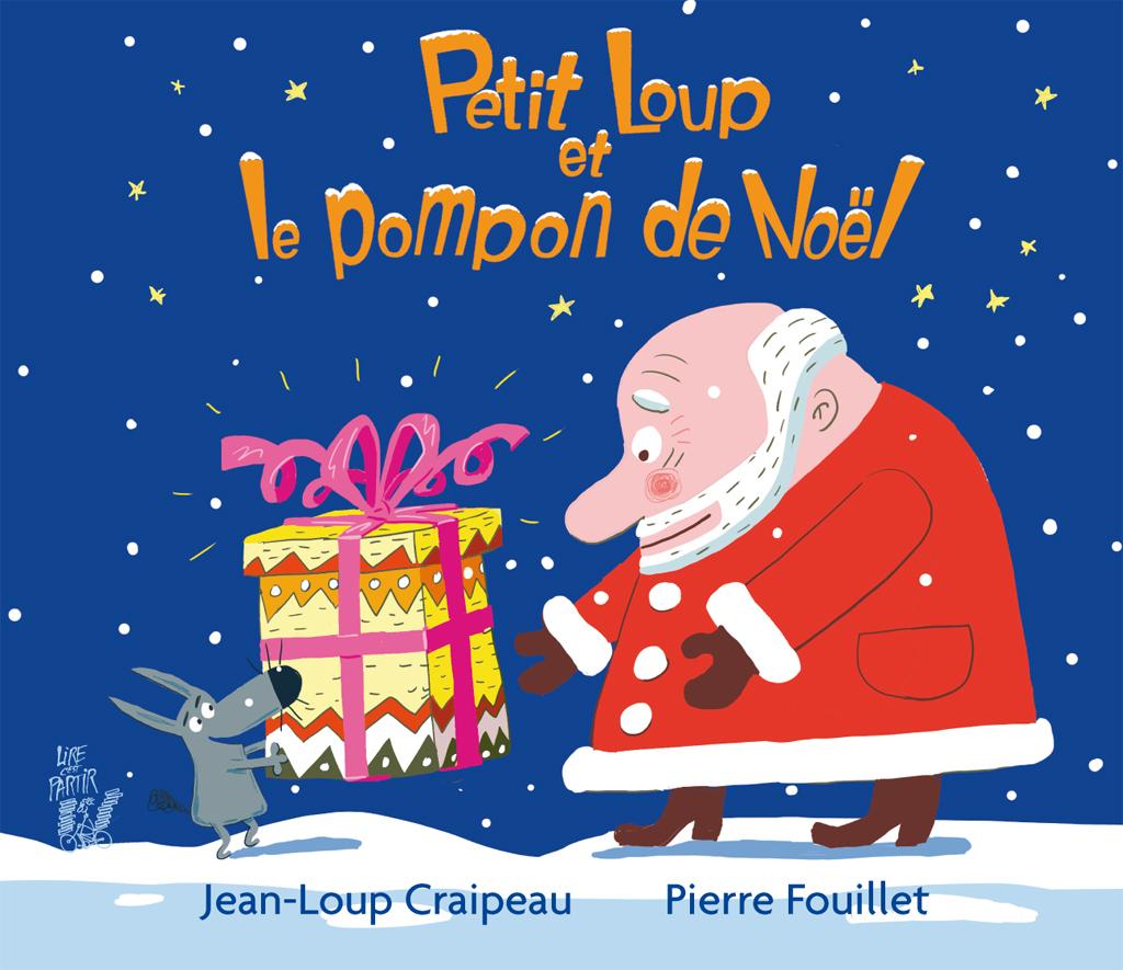 Petit Loup Et Le Pompon De Noël – Lire C'est Partir serapportantà Imagier Noel Maternelle