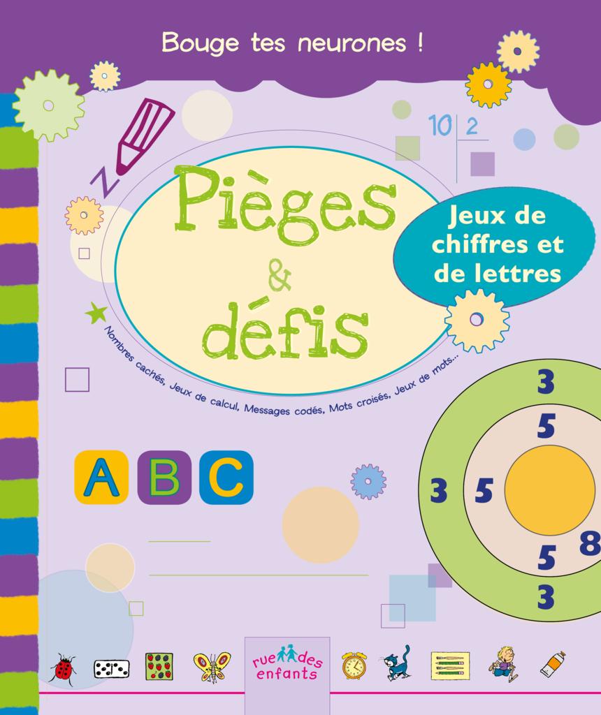 Pièges Et Défis : Jeux De Chiffres Et De Lettres, Version encequiconcerne Jeux De Lettres Enfants