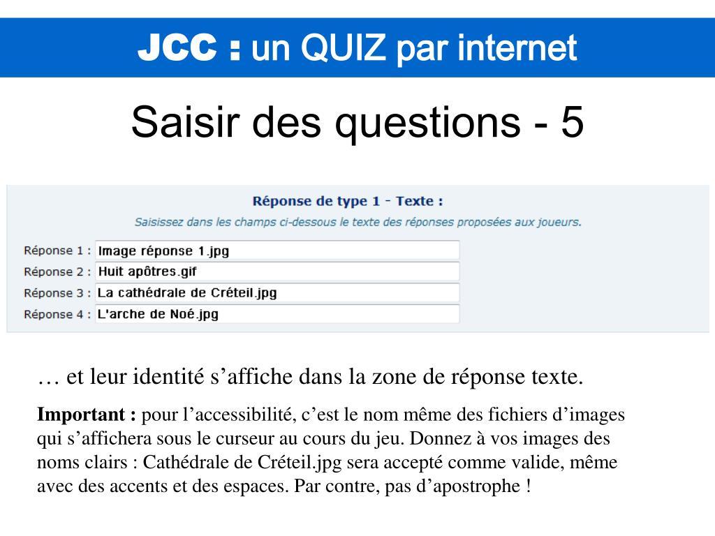 Ppt - Jcc : Un Quiz Par Internet Powerpoint Presentation dedans Question Reponse Jeu
