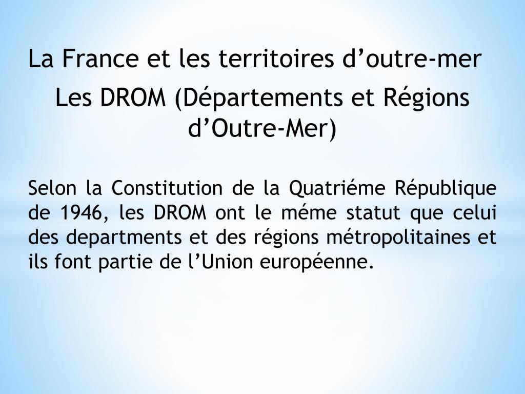Ppt - La France Et Les Territoires D' Outre-Mer Les Drom concernant France Territoires D Outre Mer