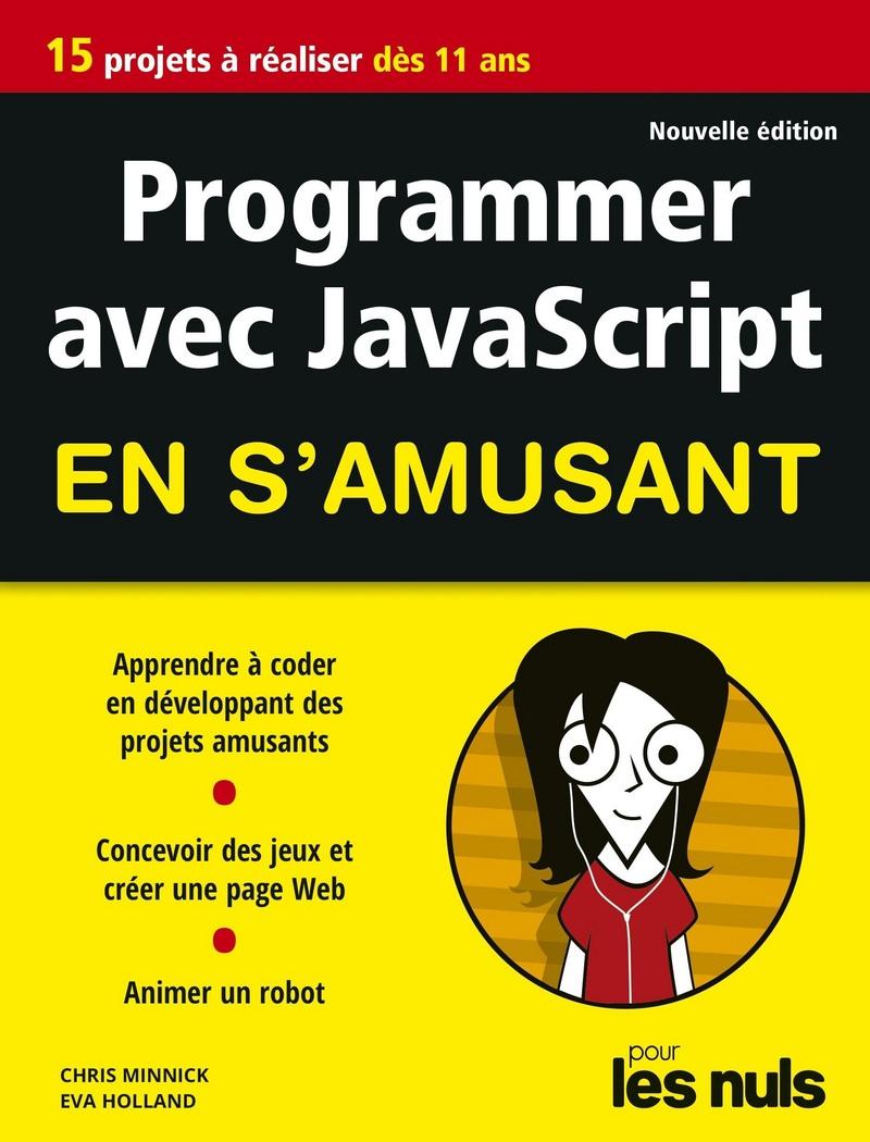 Programmer En S'amusant Avec Javascript 2E Éd Pour Les Nuls intérieur Apprendre Les Départements En S Amusant