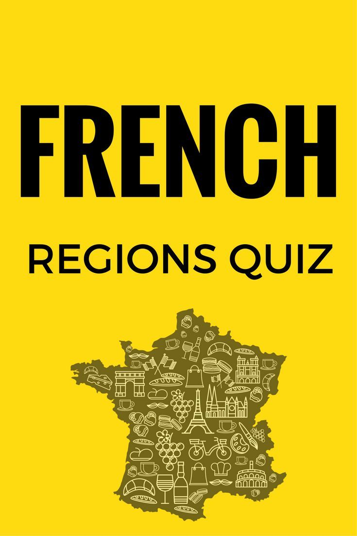 Quiz: Which Region In France Fits You Perfectly | French encequiconcerne Quiz Régions De France