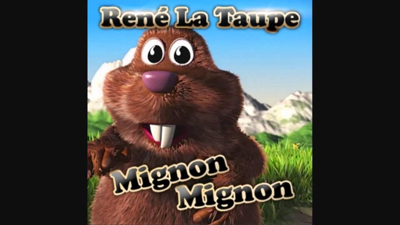 René La Taupe Mignon Mignon Version Longue. encequiconcerne La Taupe Musique