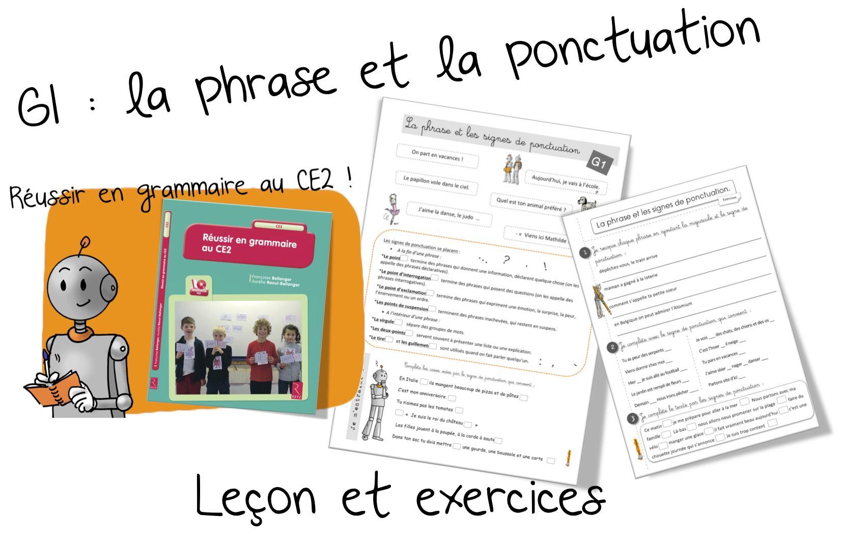 Reussir En Grammaire Au Ce2 : G1 La Phrase Et La Ponctuation tout Cours Ce2 A Imprimer
