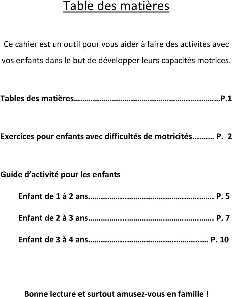 Table Des Matières. Ce Cahier Est Un Outil Pour Vous Aider À serapportantà Exercice Pour Enfant De 4 Ans