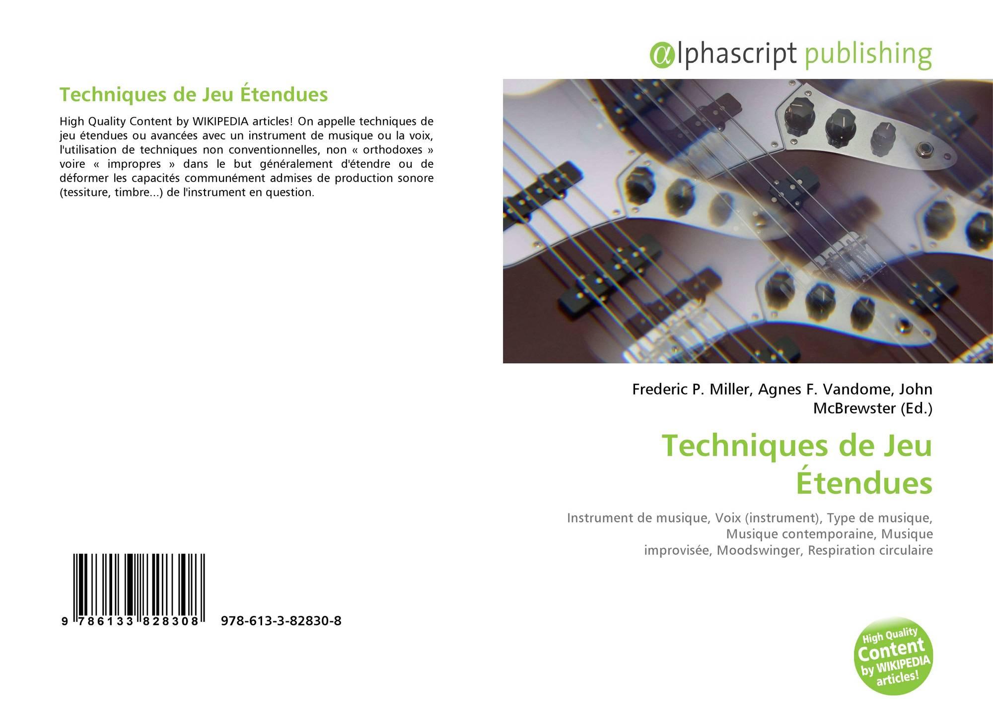 Techniques De Jeu Étendues, 978-613-3-82830-8, 6133828307 destiné Jeu Des Instruments De Musique