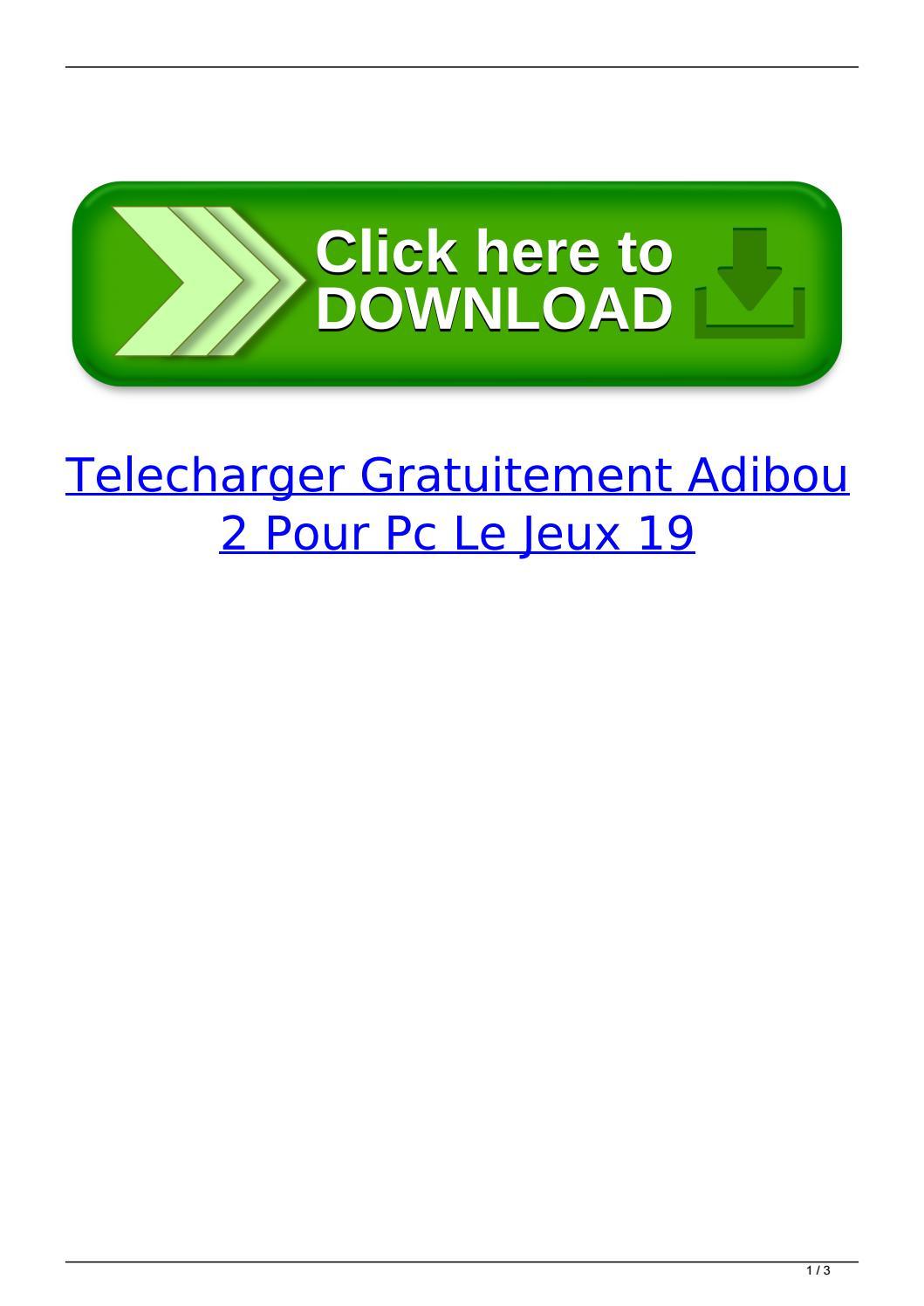 Telecharger Gratuitement Adibou 2 Pour Pc Le Jeux 19 By à Jeu Pc Adibou