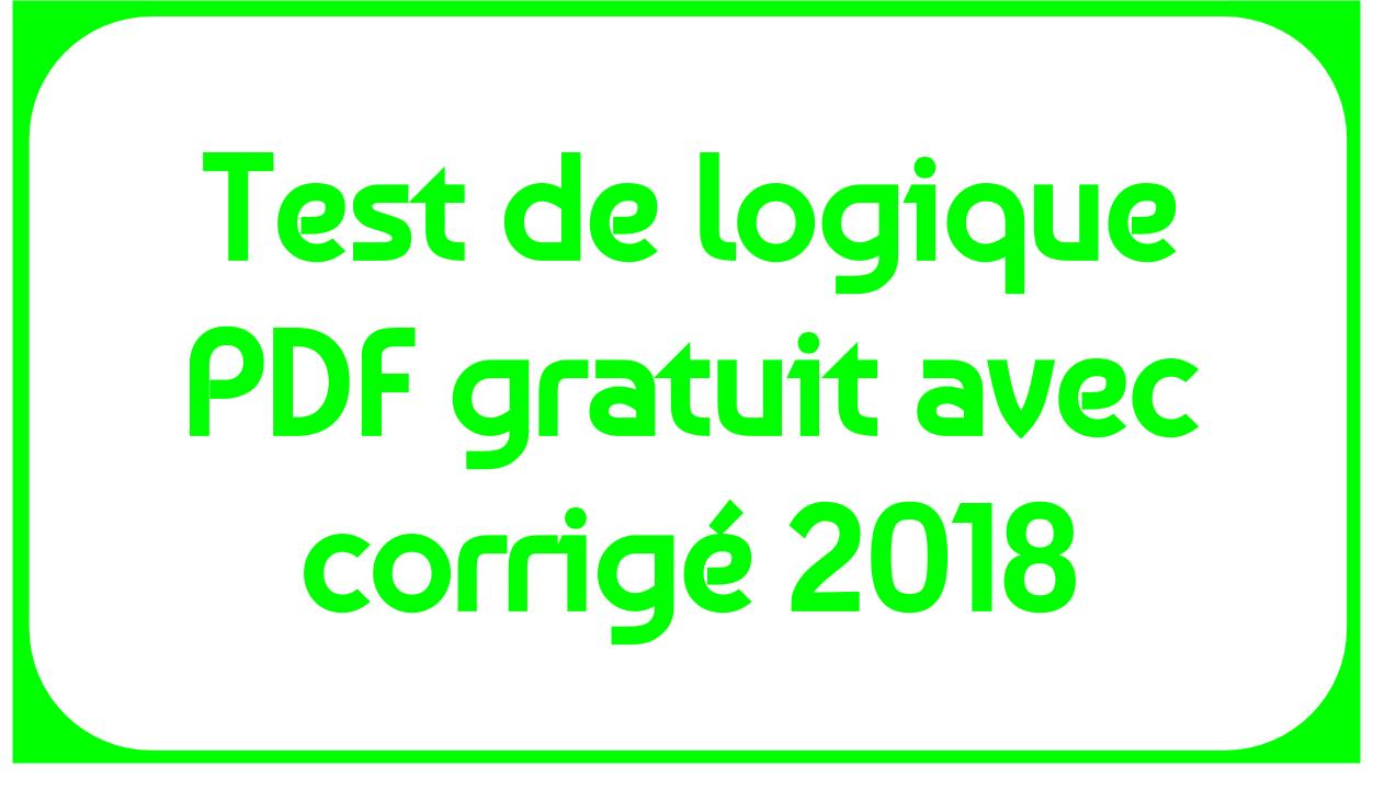 Test De Logique Pdf Gratuit Avec Corrigé 2018 - Tests Et Qcm tout Jeux De Logique Gratuits