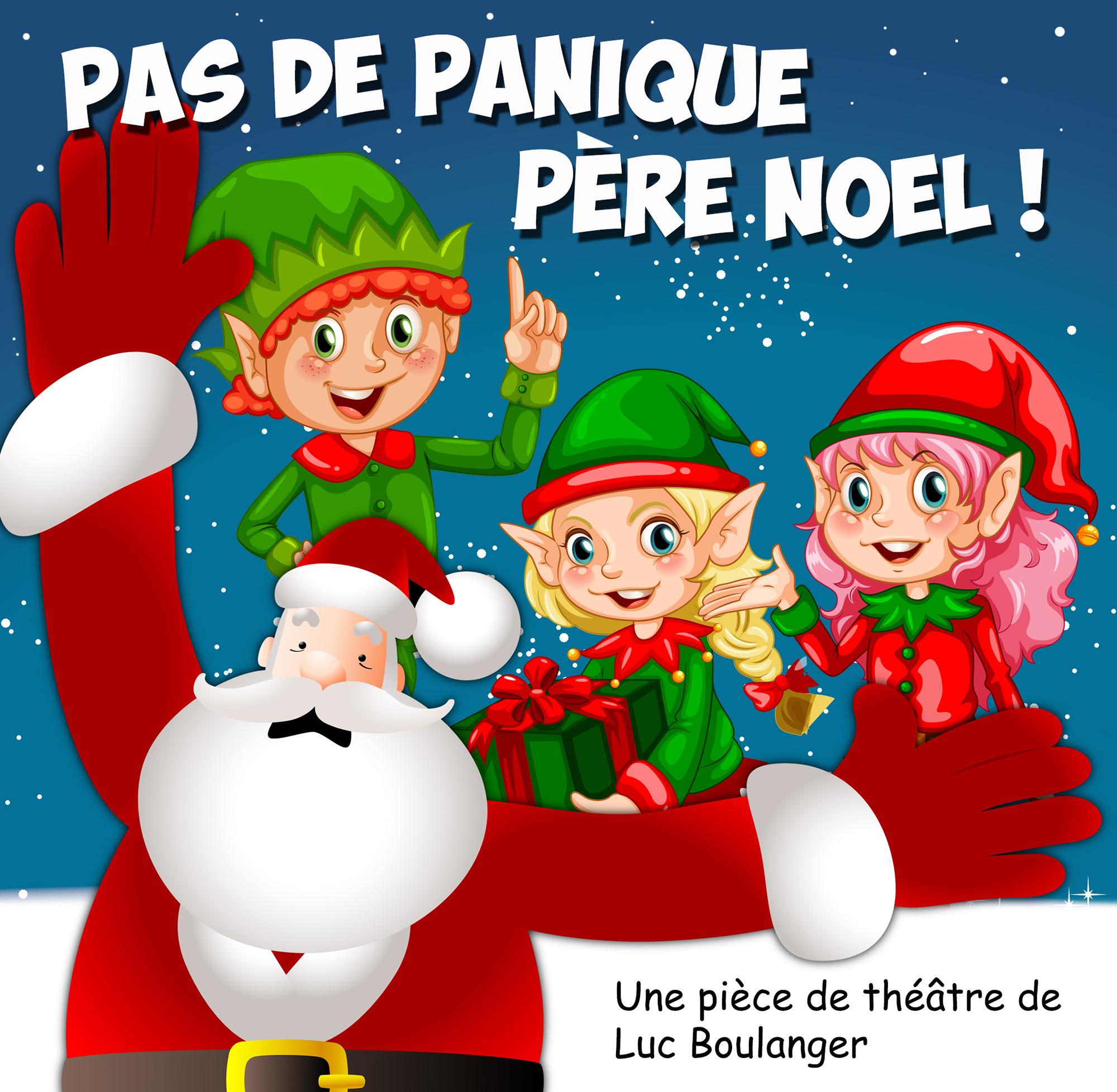 Texte De Pièce De Théâtre À Jouer Noël Comique Sur L à Fabrication De Pere Noel