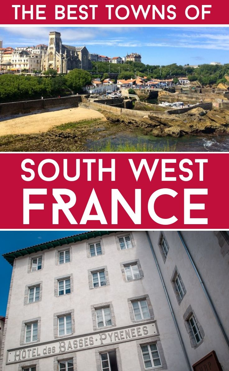 The Best Towns Of South West France – Where To Go In encequiconcerne Nouvelle Region France