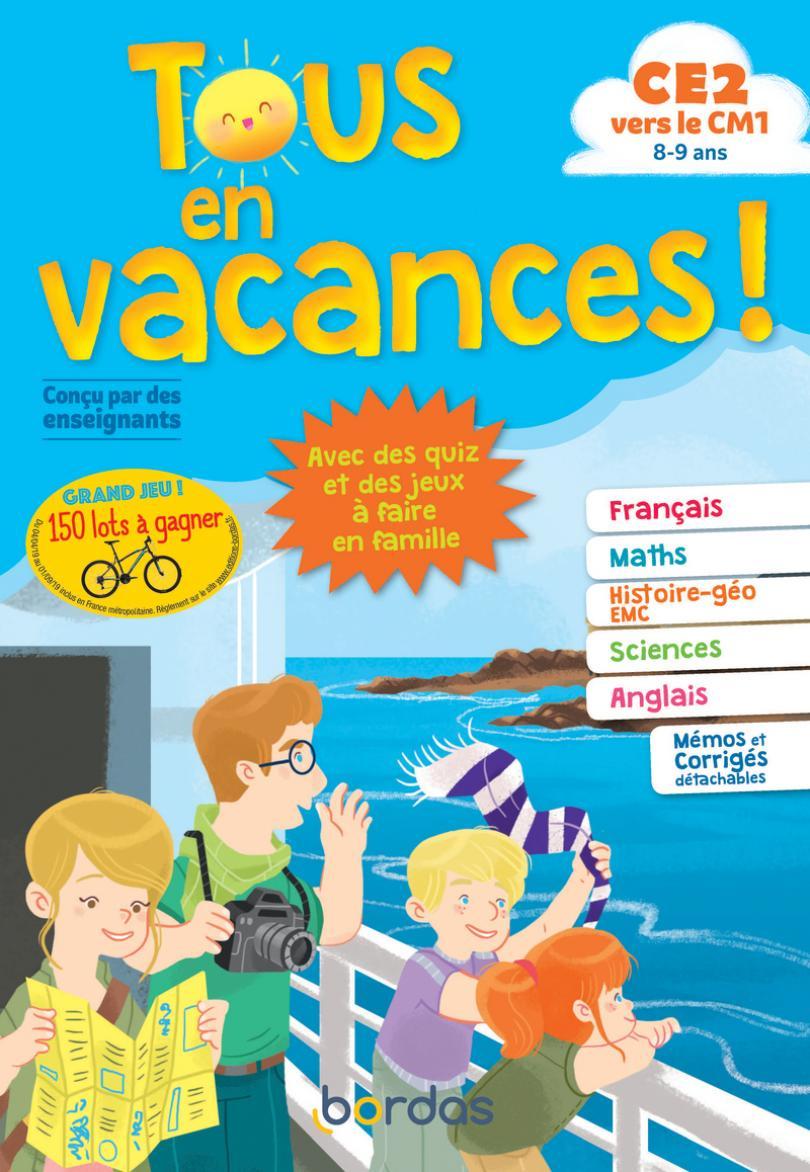 Tous En Vacances ! Du Ce2 Au Cm1 * Cahier D'activités/d tout Cahier De Vacances Gratuit A Imprimer 6Eme 5Eme