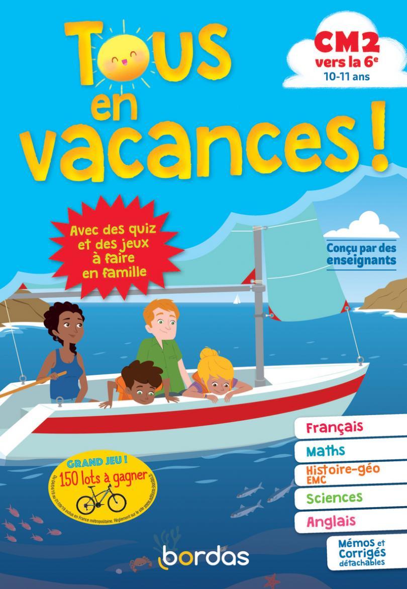 Tous En Vacances ! Du Cm2 À La 6E * Cahier D'activités/d pour Cahier De Vacances Gratuit A Imprimer 6Eme 5Eme