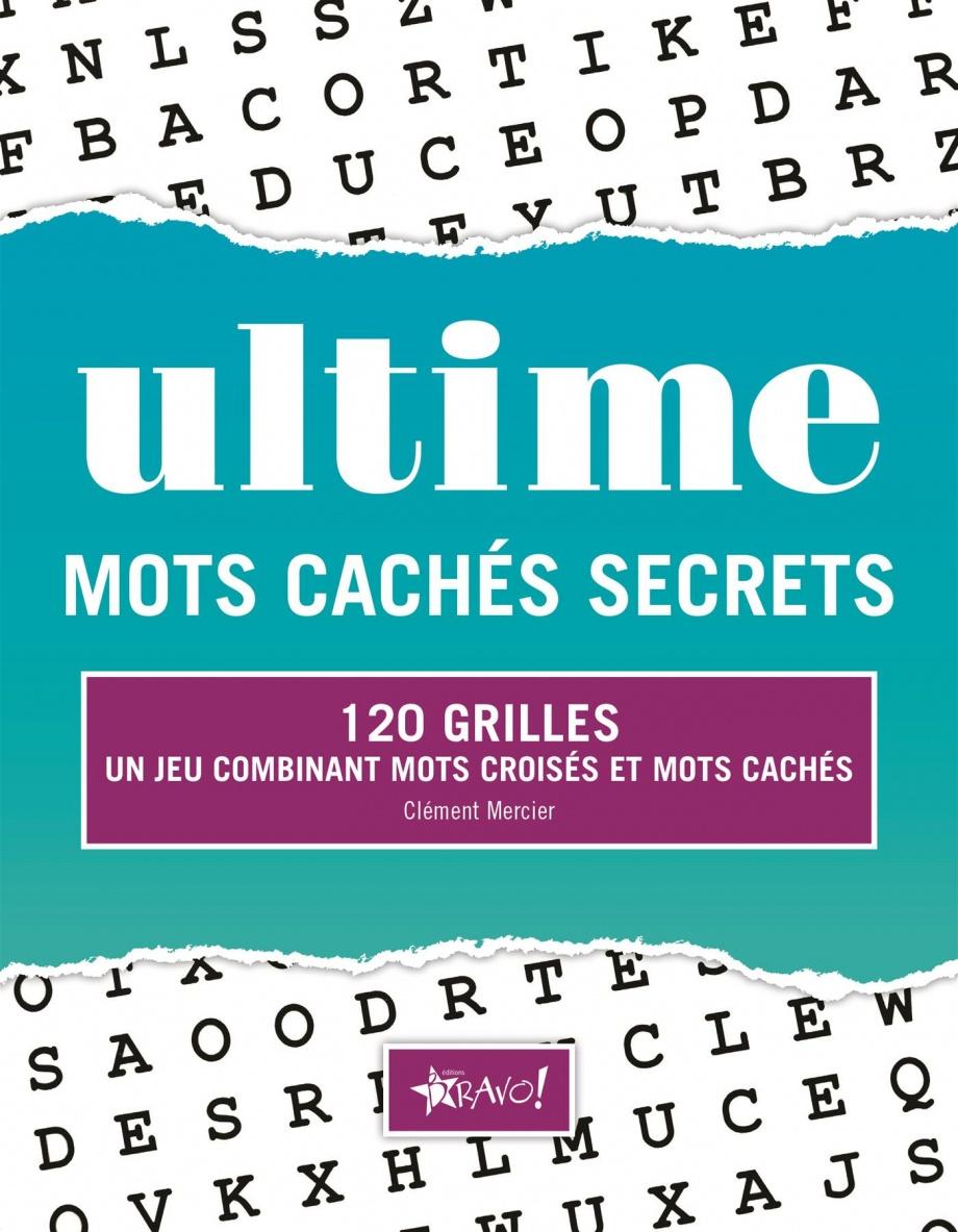 Ultime Mots Cachés Secrets : 140 Grilles Par Clément Mercier tout Jeux Des Mots Cachés