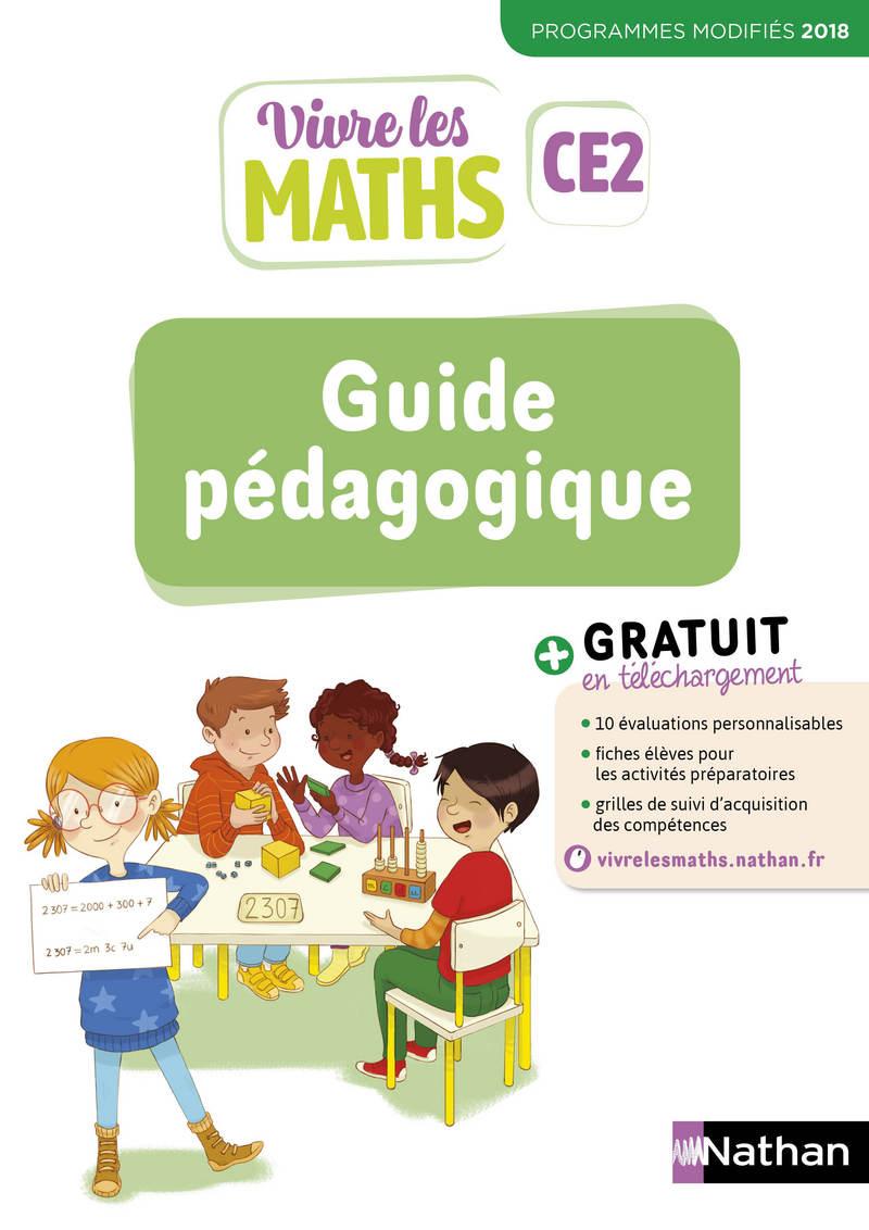 Vivre Les Maths - Guide Pédagogique Ce2 - Guide Pédagogique tout Jeu Educatif Ce2 Gratuit
