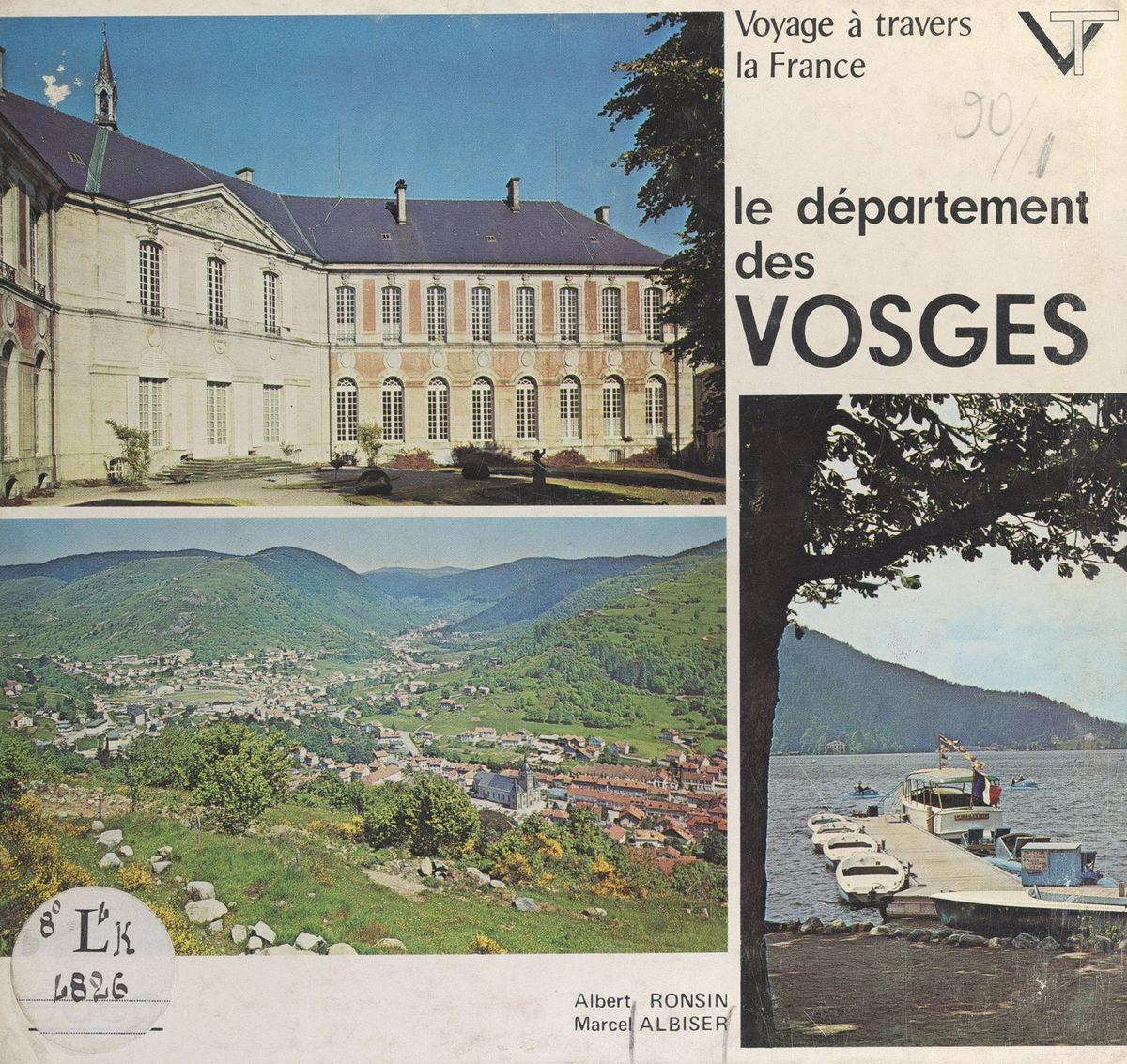 Voyage À Travers Le Département Des Vosges Ekitaplar By Marcel Albiser -  Rakuten Kobo tout Liste De Departement De France