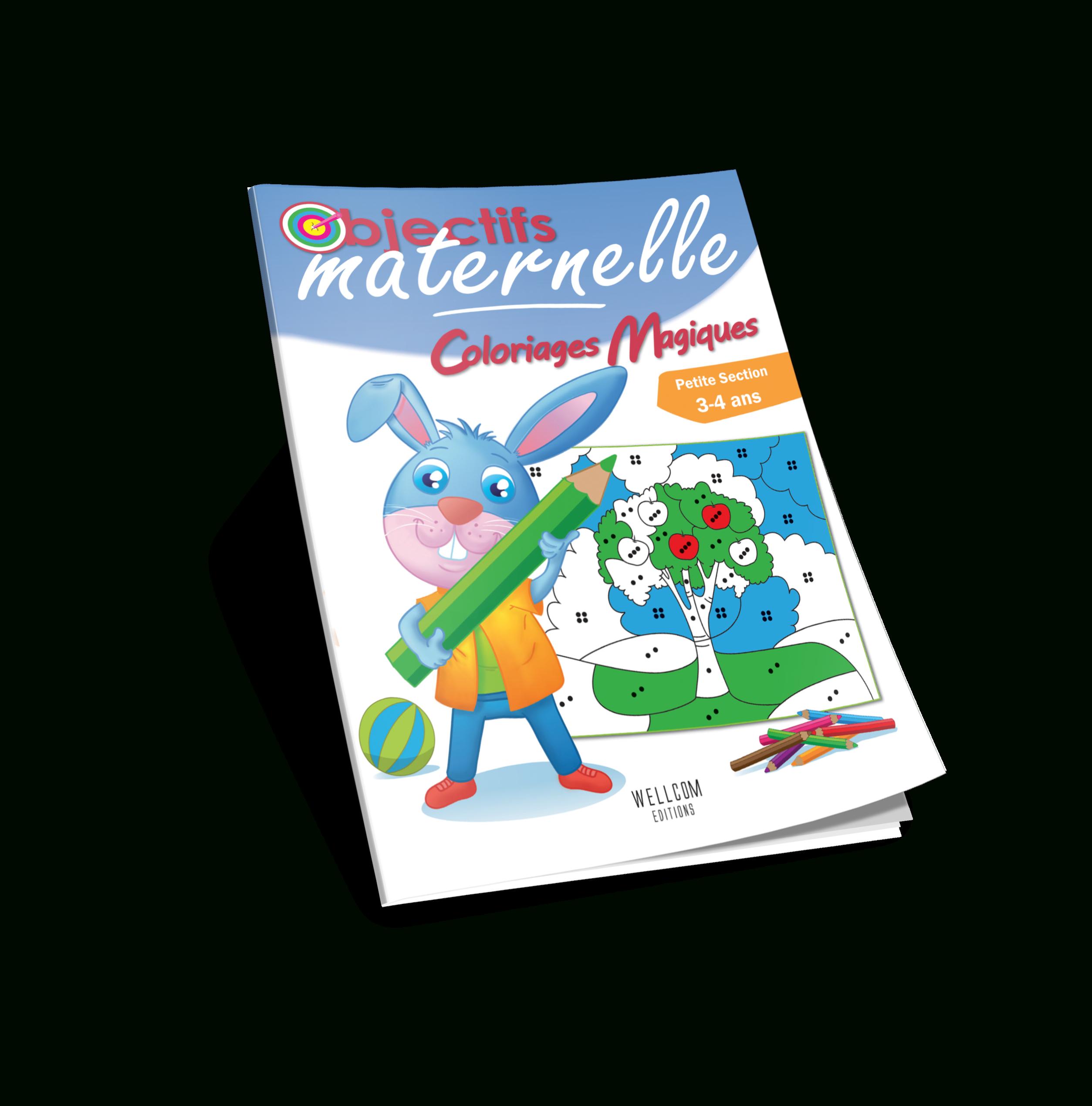 Wellcom Editions – Objectifs Maternelle – Coloriages Magiques destiné Coloriage Magique Petite Section